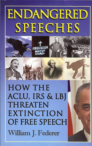 ebook Endangered Speeches - How the ACLU, IRS & LBJ Threaten Extinction of Free Speech