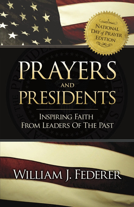 ebook Prayers & Presidents - Inspiring Faith from Leaders of the Past