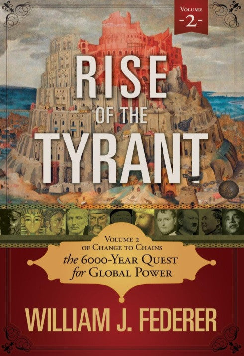 ebook Rise of the Tyrant - How Democracies & Republics Rise & Fall (Vol. 2 of Change to Chains)