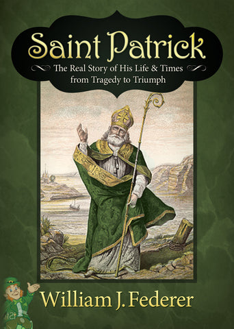 DVD Saint Patrick: The Real Story of His Life & Times from Tragedy to Triumph (3 episodes - 30 minutes each)