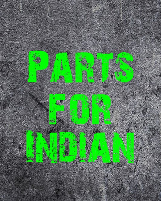 Parts for Indian