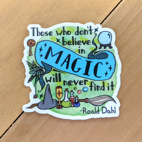 Believe in Magic - Vinyl Sticker