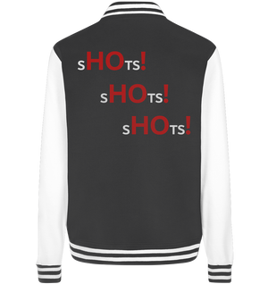 "Hallo Freitag ""SHOTS! SHOTS! SHOTS!""-College Jacke (HF-Merch)"