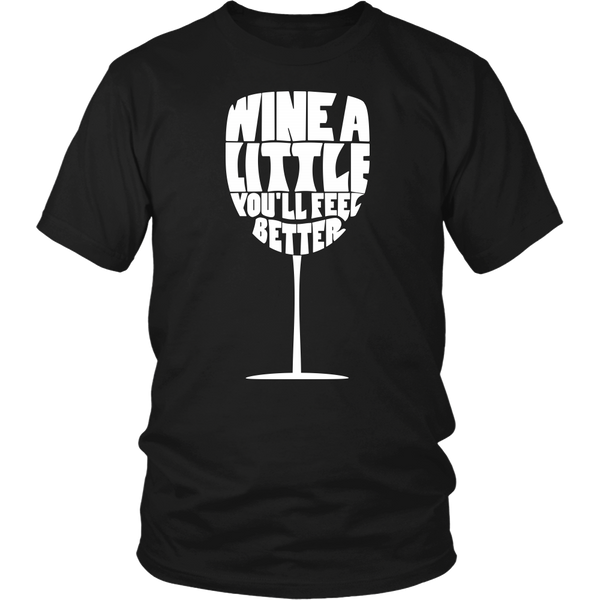 Wine A Little Shirt