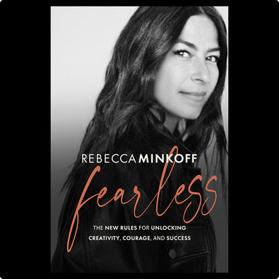Get Rebecca's Book - Fearless: The New Rules for Unlocking Creativity, Courage, and Success