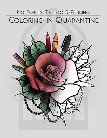 Coloring in Quarantine - No Egrets Coloring Book