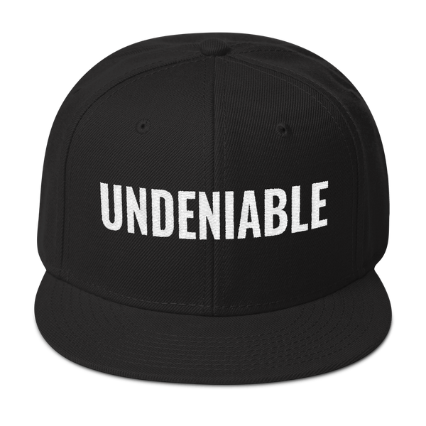 Undeniable Snapback Hat