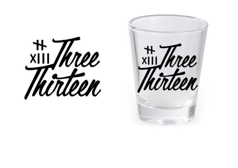 Image of Three Thirteen Shot Glass