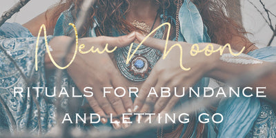 New Moon rituals for abundance and letting go