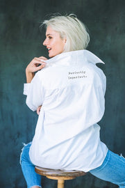 """Perfectly Imperfect"" Boyfriend Shirt in white"