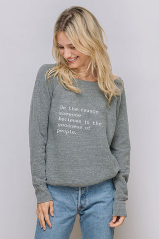 """Be The Reason"" Cozy Pullover"