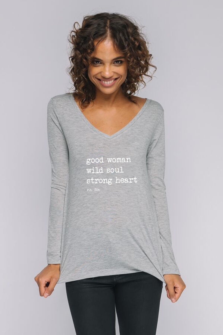 "long sleeve v neck tee with ""Good woman, wild soul, strong heart"" quote on it"