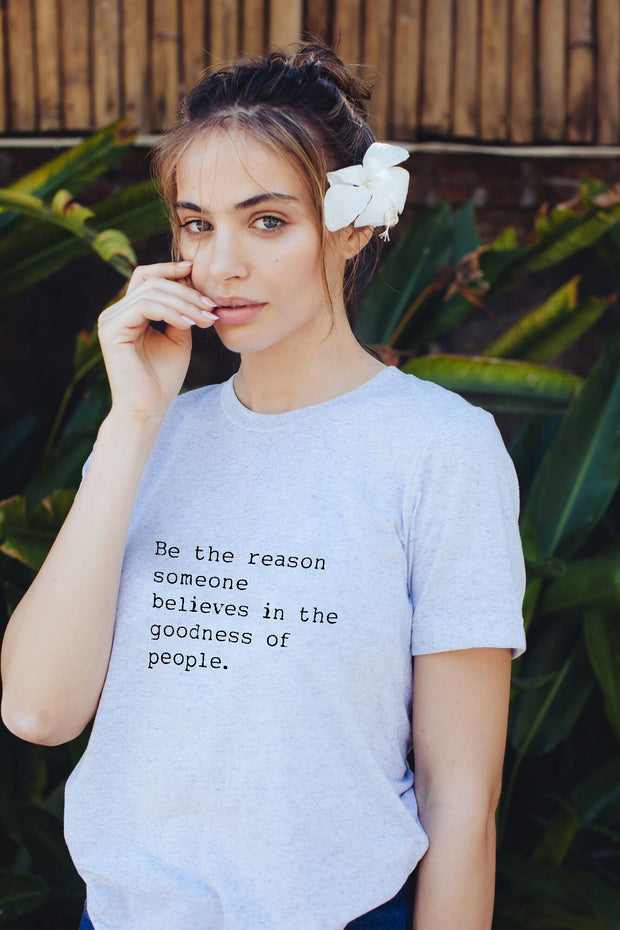 """Be the Reason"" short sleeve white tee"