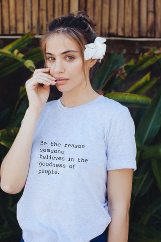 """Be The Reason"" Short Sleeve Tee"