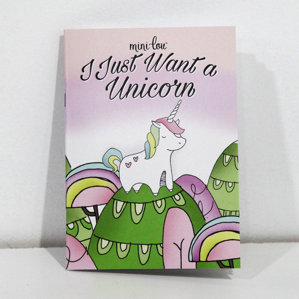 I Just Want A Unicorn - Mini lou Coloring Book - the unicorn store