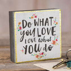 Do What You Love Tiny Block Keepsake