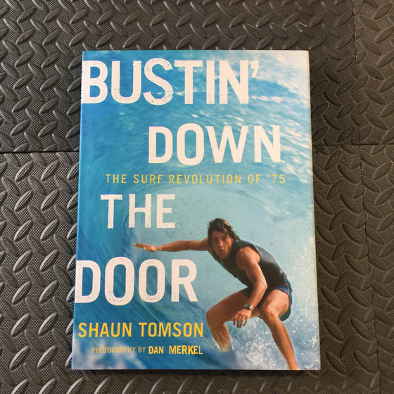 Books - Bustin down the door - Surf Ontario