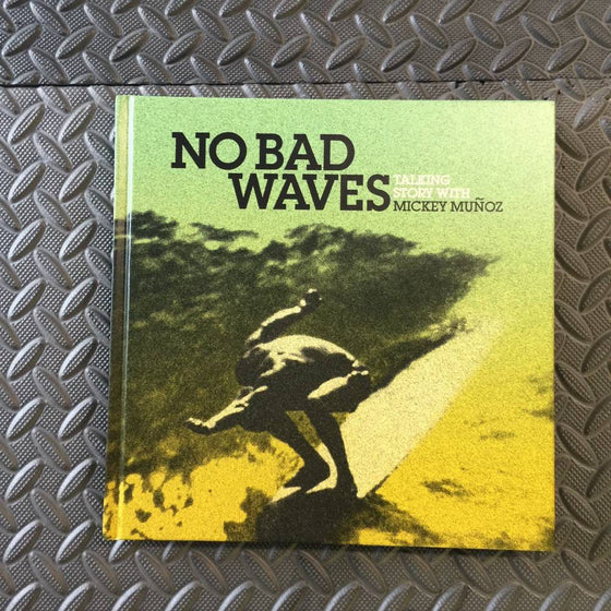 Books - No bad waves - Surf Ontario