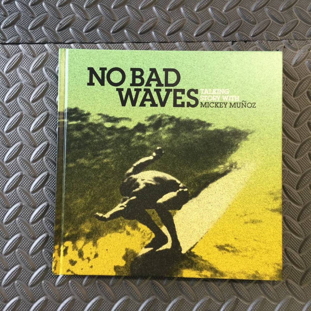 Books - No bad waves