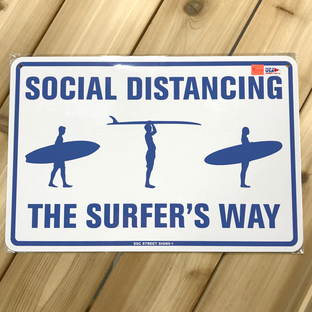 Social Distancing - The Surfers Way sign