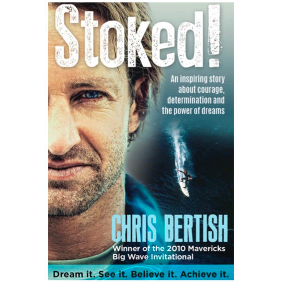 Books - Stoked! - Chris Bertish - Surf Ontario