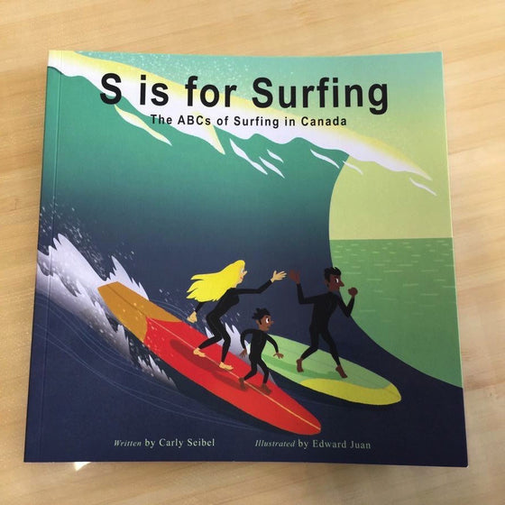Books - S IS FOR SURFING - THE ABCS OF SURFING IN CANADA