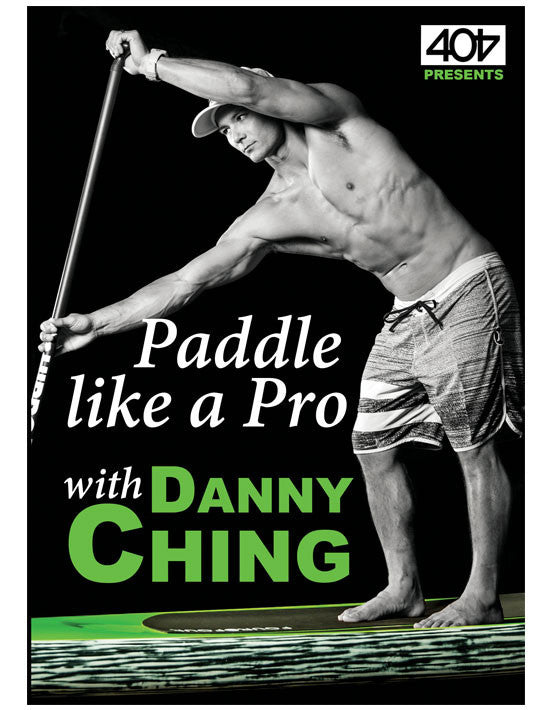 DVD -  Paddle like a Pro - with Danny Ching