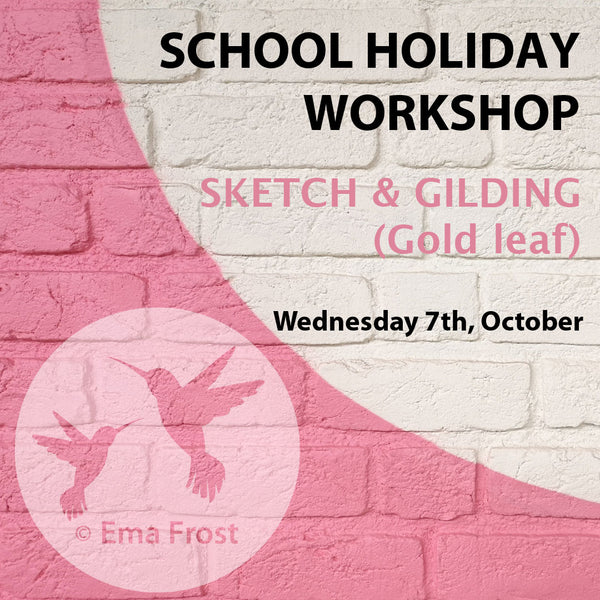 Sketch and Gilding Workshop - Wed 7th October 2020