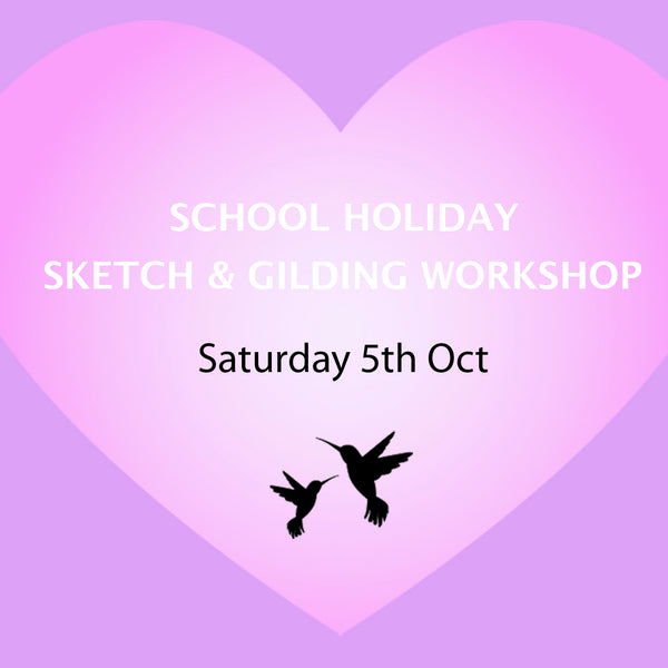 Sketch and Gilding Workshop - 5th Oct 2019