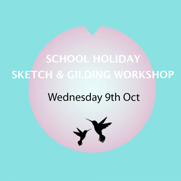 Sketch and Gilding Workshop - 9th Oct 2019