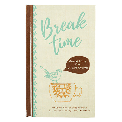 Break Time Devotions for Young Women