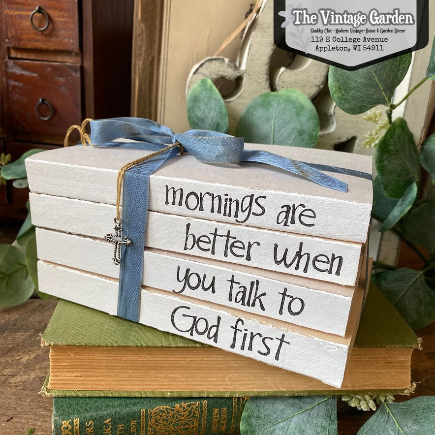 Talk to God First -- Stacked Books