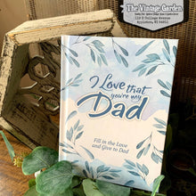 I Love that You're My Dad {Fill-in Book}