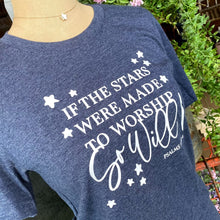 If the Stars Were Made to Worship Tee