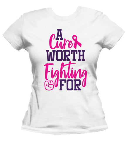 A Cure Worth Fighting For - Breast Cancer Awareness