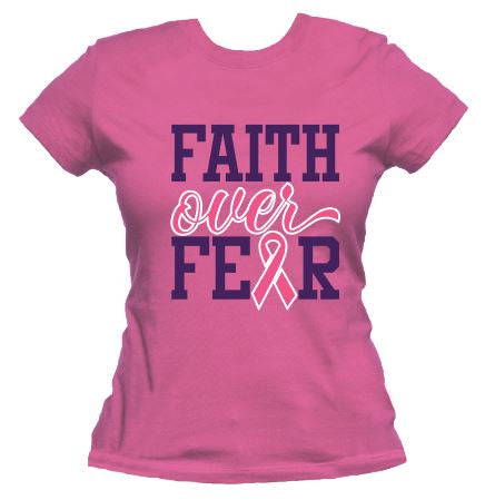 Faith Over Fear - Breast Cancer Awareness Tee