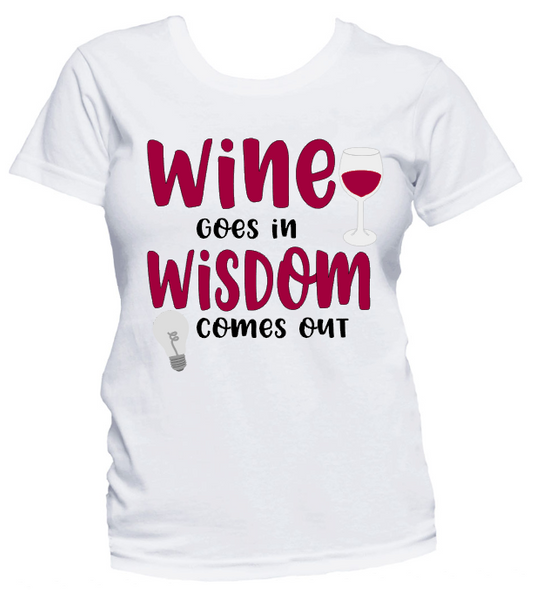 Wine and Wisdom Tee Shirt