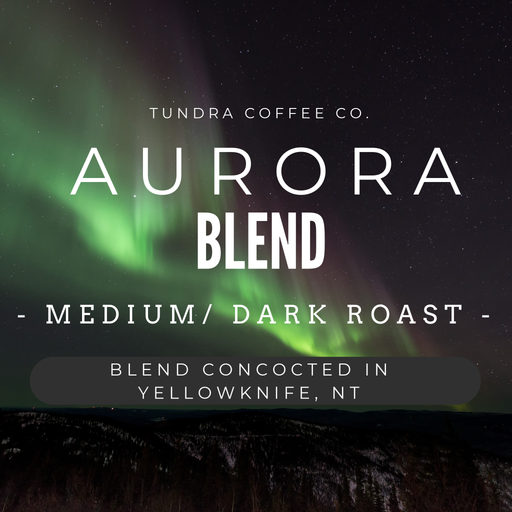 Aurora Blend Coffee concocted in Yellowknife