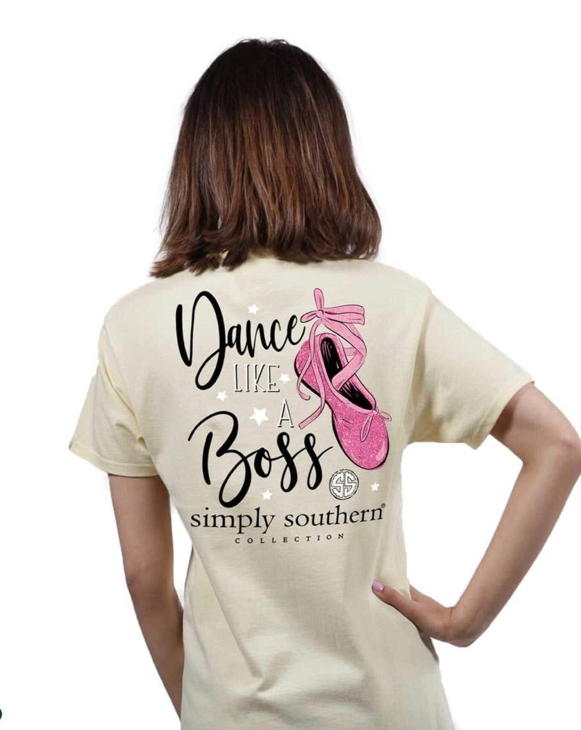 Simply Southern ~ Dance like a Boss