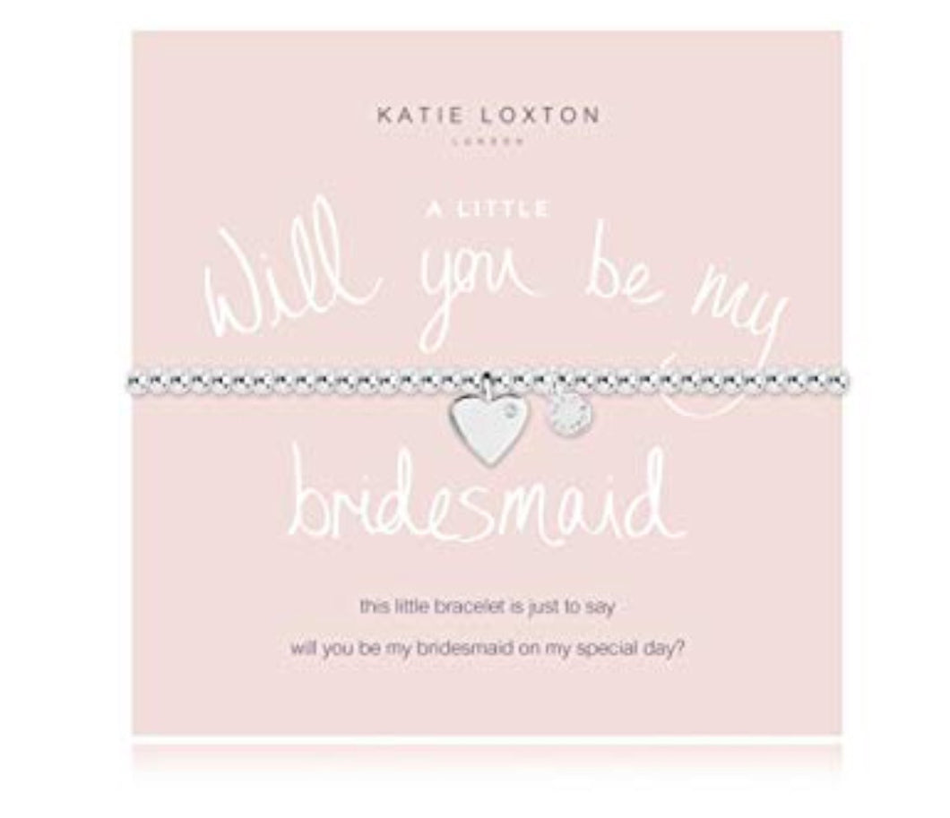 "Katie Loxton ~ ""Will you be my Bridesmaid?"""