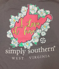 "Simply Southern ~ West Virginia ""I Love it here"""