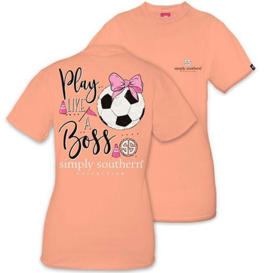 Simply Southern ~ Play like a Boss Soccer