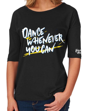 Dance Whenever You Can Shirt