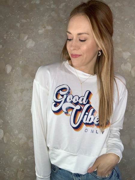 """Good Vibes Only"" Vintage Sweatshirt"