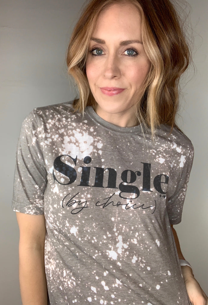 Single By Choice Graphic Tee