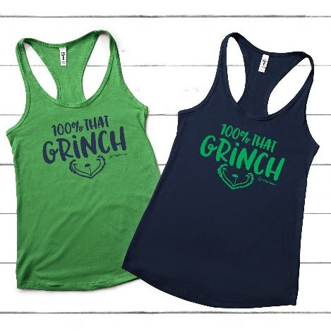 100% That Grinch - Racerback Tank