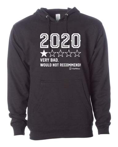 2020 One Star Review - Very Bad, Would Not Recommend - Hoodie