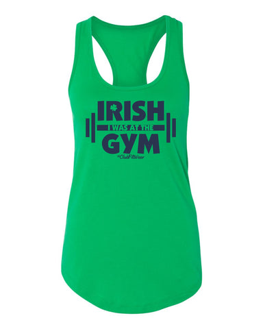 Irish I was at the Gym