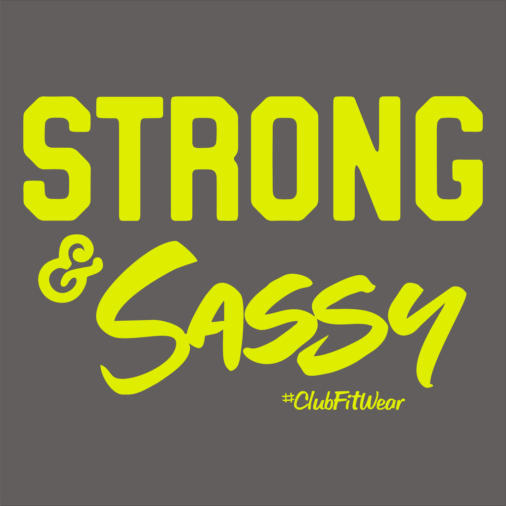 Strong and Sassy