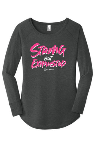 Strong but Exhuasted - Long Sleeve Tunic